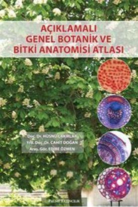 Resim Açıklamalı Genel Botanik Ve Bitki Anatomisi Atlası