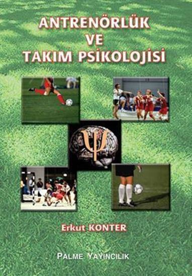 resm Antrenörlük ve Takım Psikolojisi
