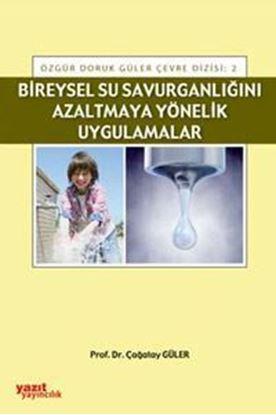 Resim Bireysel Su Savurganlığını Azaltmaya Yönelik Uygulamalar