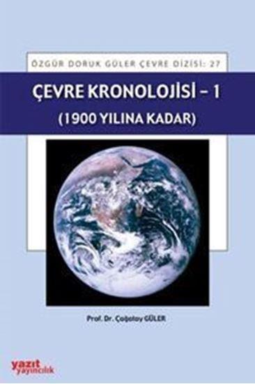 resm Çevre Kronolojisi - 1 (1900 Yılına Kadar)