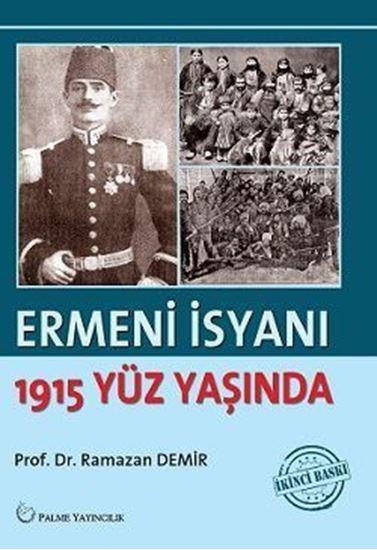 resm ERMENİ İSYANI : 1915 Yüz Yaşında