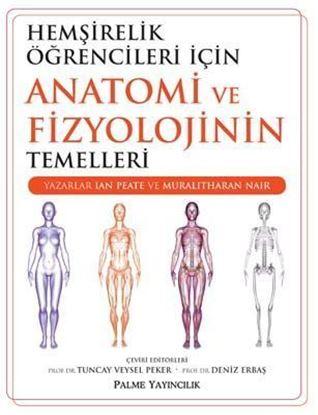 Resim Hemşirelik Öğrencileri İçin Anatomi ve Fizyolojinin Temellleri