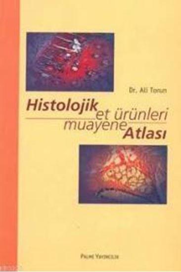 resm Histolojik Et Ürünleri Atlası