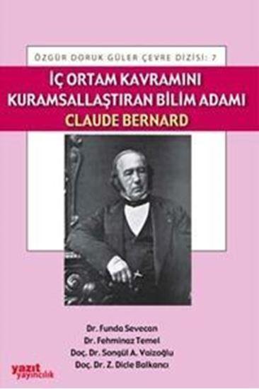 resm İç Ortam Kavramını Kurumsallaştıran Bilim Adamı Claude Bernard