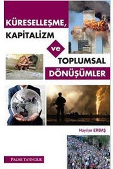 resm Küreselleşme, Kapitalizm ve Toplumsal Dönüşümler