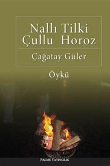 resm Nallı Tilki Çullu Horoz
