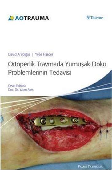 resm Ortopedik Travma Yumuşak Doku ProblemlerininTedavisi