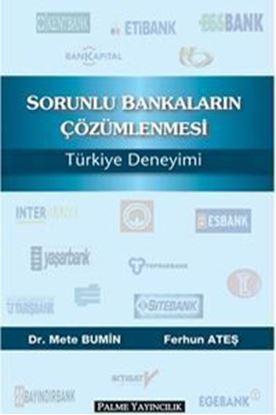 Resim Sorunlu Bankaların Çözümlenmesi Türkiye Deneyimi