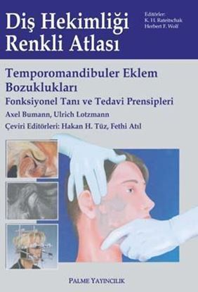 Resim Temporomandibuler Eklem Bozuklukları (Fonksiyonel Tanı Ve Tedavi Prensipleri)