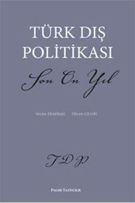 Resim Türk Dış Politikası Son On Yıl