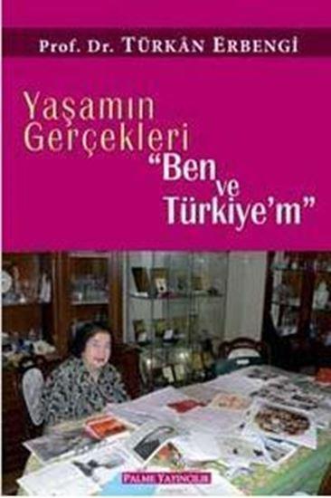 resm Yaşamın Gerçekleri Ben ve Türkiyem