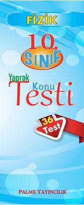 Resim 10.SINIF FİZİK YAPRAK TEST(36 TEST)