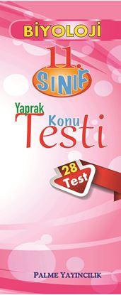 Resim 11.SINIF BİYOLOJİ YAPRAK TEST(28 TEST)