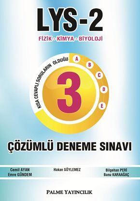 Resim LYS-2 FİZİK-KİMYA-BİYOLOJİ 3 ÇÖZÜMLÜ DENEME