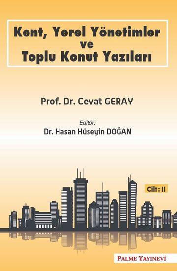 resm KENT,YEREL YÖNETİMLER VE TOPLU KONUT YAZILARI CİLT-2