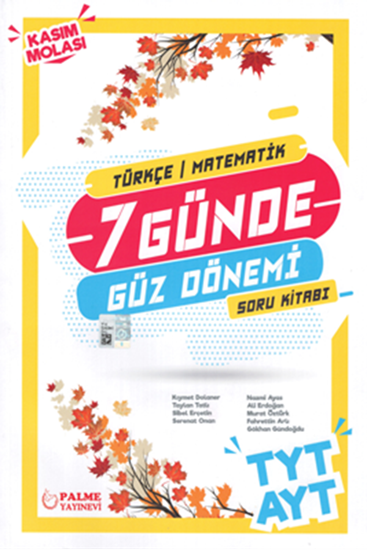 resm TYT AYT 7 Günde Güz Dönemi Türkçe - Matematik Soru Kitabı
