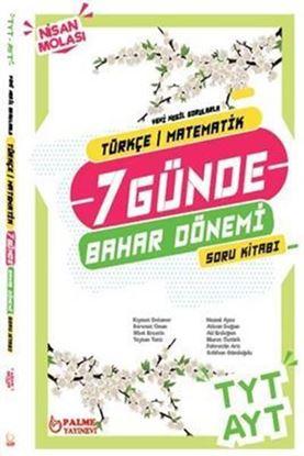 Resim TYT AYT 7 Günde Türkçe - Matematik Bahar Dönemi Soru Kitabı